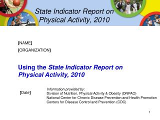 State Indicator Report on Physical Activity, 2010