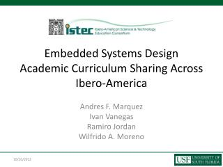Embedded Systems Design Academic Curriculum Sharing Across Ibero-America