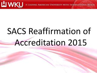 SACS Reaffirmation of Accreditation 2015