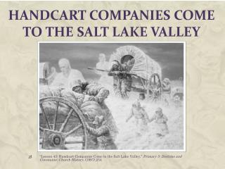 Handcart Companies Come to the Salt Lake Valley