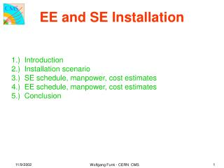 EE and SE Installation