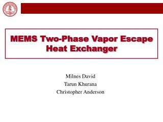 MEMS Two-Phase Vapor Escape Heat Exchanger