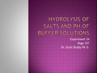 Hydrolysis of Salts and pH of Buffer Solutions