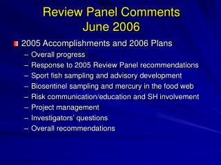 Review Panel Comments June 2006