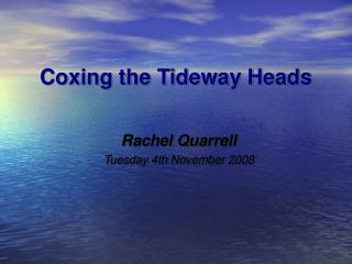 Coxing the Tideway Heads