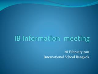 IB Information  meeting