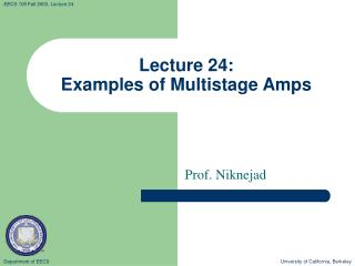 Lecture 24: Examples of Multistage Amps