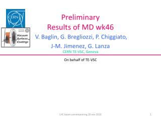 Preliminary  Results of MD wk46