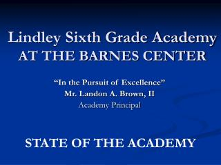 Lindley Sixth Grade Academy AT THE BARNES CENTER