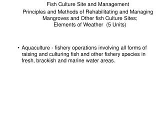 Fish Culture Site and Management