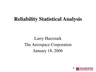 Reliability Statistical Analysis