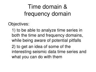 Time domain &  frequency domain
