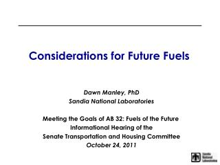 Considerations for Future Fuels