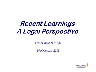 Recent Learnings A Legal Perspective