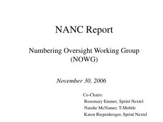 NANC Report Numbering Oversight Working Group (NOWG)