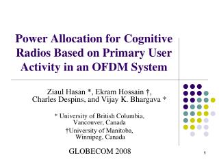 Power Allocation for Cognitive Radios Based on Primary User Activity in an OFDM System