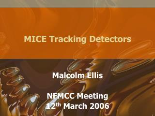 MICE Tracking Detectors