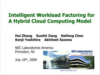 Intelligent Workload Factoring for A Hybrid Cloud Computing Model