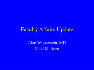 Faculty Affairs Update