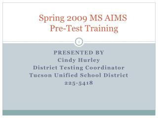 Spring 2009 MS AIMS  Pre-Test Training