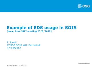 Example of EDS usage in  SOIS [recap from SAFI meeting 23/6/2012]