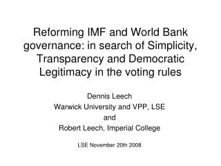Reforming IMF and World Bank governance: in search of Simplicity, Transparency and Democratic Legitimacy in the voting r