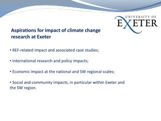 Aspirations for impact of climate change research at Exeter