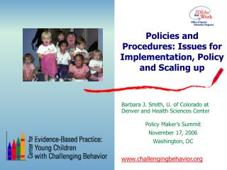 Policies and Procedures: Issues for Implementation, Policy and Scaling up