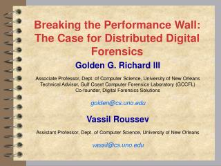 Breaking the Performance Wall:  The Case for Distributed Digital Forensics