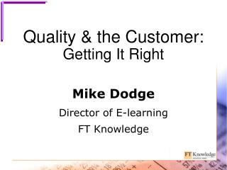Quality & the Customer: Getting It Right