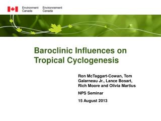 Baroclinic Influences on Tropical Cyclogenesis