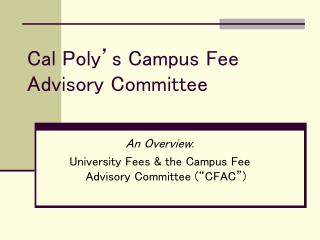 Cal Poly's Campus Fee Advisory Committee