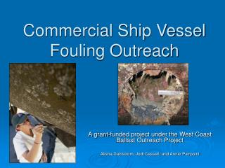 Commercial Ship Vessel Fouling Outreach