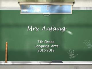 Mrs. Anfang