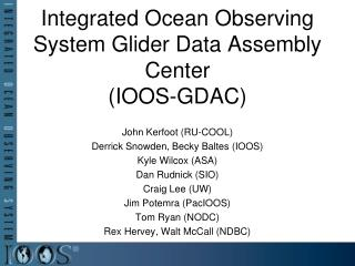Integrated Ocean Observing System Glider Data Assembly Center (IOOS-GDAC)