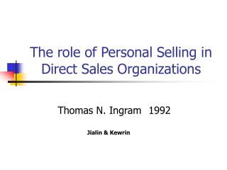 The role of Personal Selling in Direct Sales Organizations