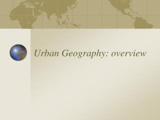 Urban Geography: overview