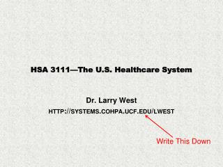 HSA 3111—The U.S. Healthcare System