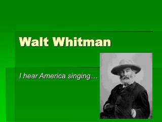a literary analysis of i hear america singing Students use walt whitman's list poem i hear america singing as the inspiration to critically reflect on key figures, memories, and events from their own educational community they review their school website and use a graphic organizer to analyze various aspects of their school environment.
