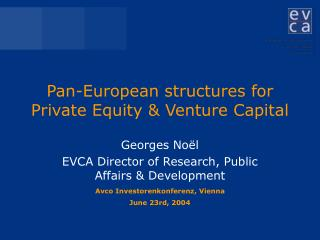 Pan-European structures for Private Equity & Venture Capital