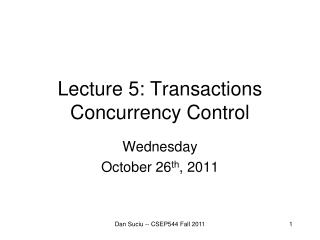 Lecture  5: Transactions Concurrency Control