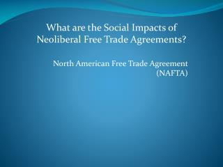 North American Free Trade Agreement (NAFTA )