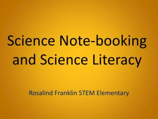 Science Note-booking and Science Literacy