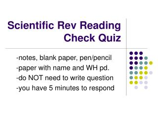 Scientific Rev Reading Check Quiz