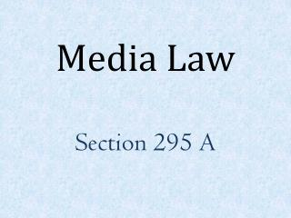 Media Law Section 295 A