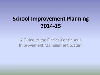 School Improvement Planning 2014-15
