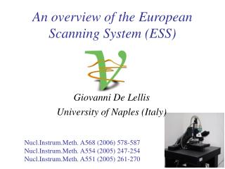 An overview of the European Scanning System (ESS)