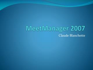 MeetManager  2007