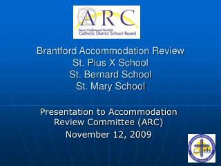 Brantford Accommodation Review St. Pius X School St. Bernard School St. Mary School