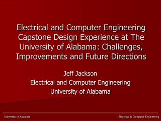 Jeff Jackson Electrical and Computer Engineering University of Alabama